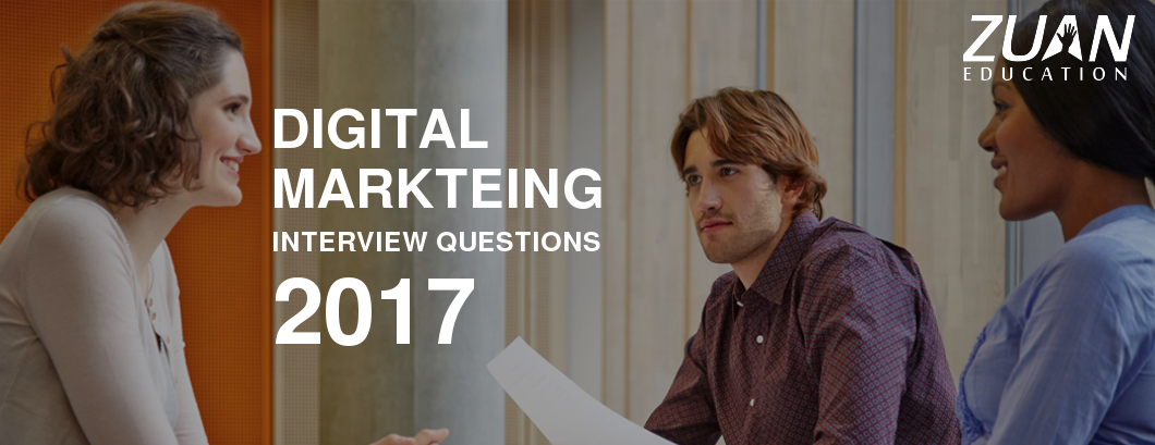 Digital Marketing Interview Question 2017