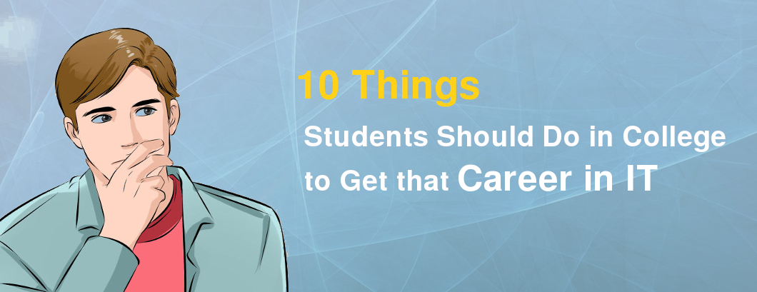 students-should-do-to-get-it-career