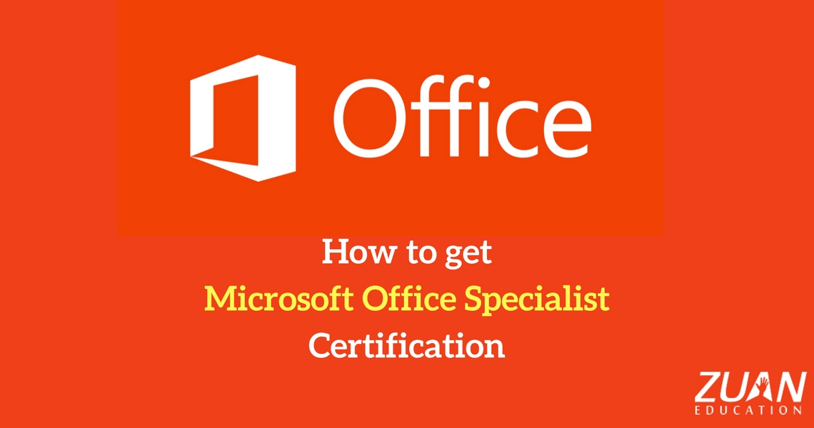 How To Get Microsoft Office Specialist Certification