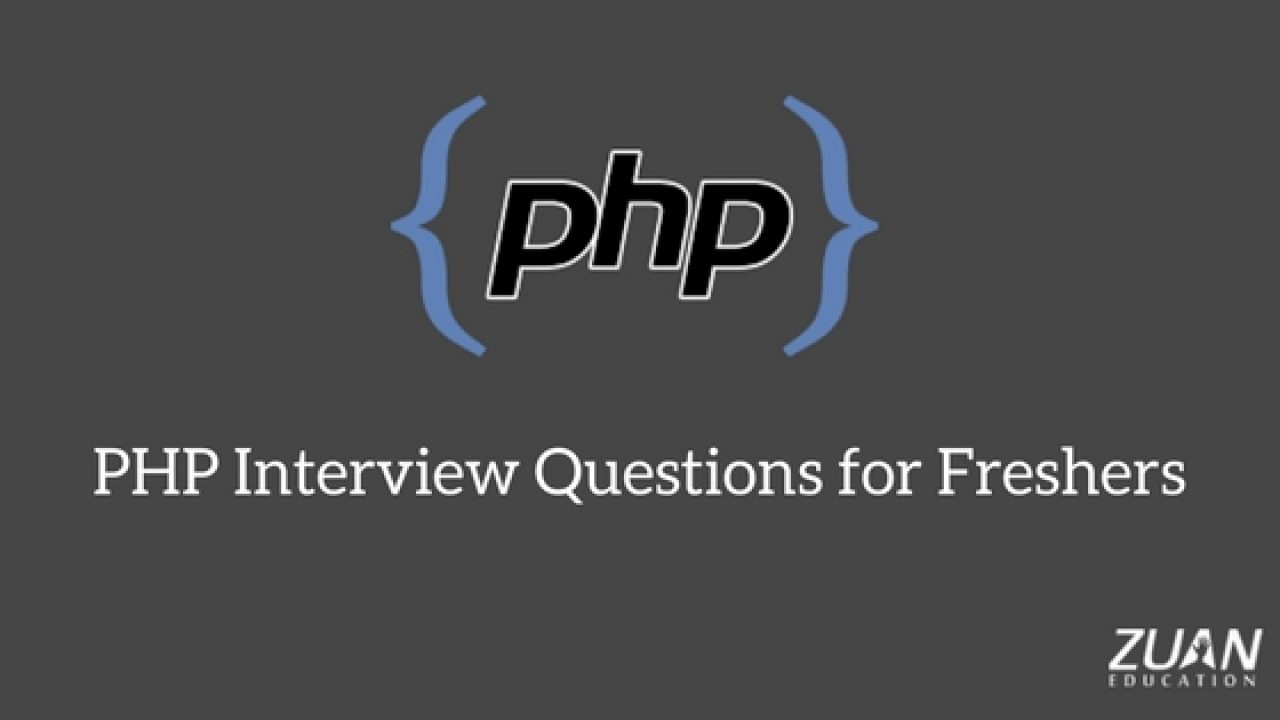 Php Interview Questions And Answers For Freshers 2018