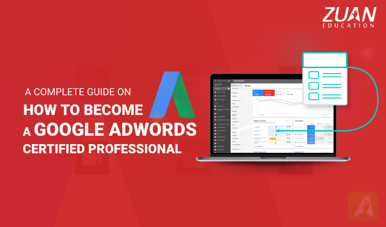 How to Become Google AdWords Certified Professional in 2018