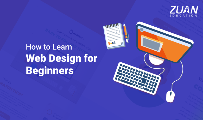 How To Learn Web Design For Beginners Zuan Education