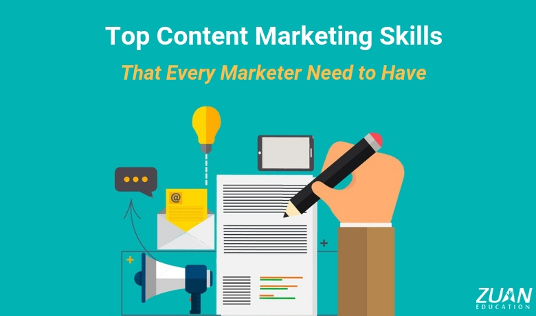 Top Content Marketing Skills That Every Marketer Need to Have