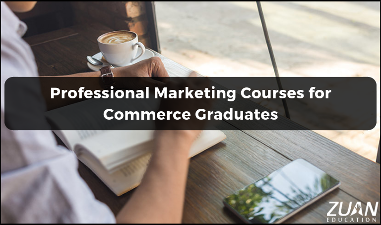 Professional Marketing Courses for Commerce Graduates