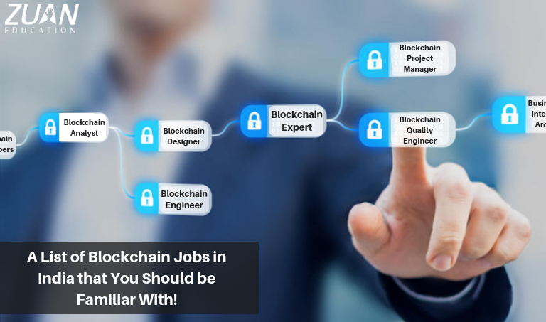 A List of Blockchain Jobs in India that You Should be Familiar With!
