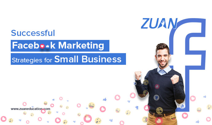 Successful Facebook Marketing Strategies for Small Business