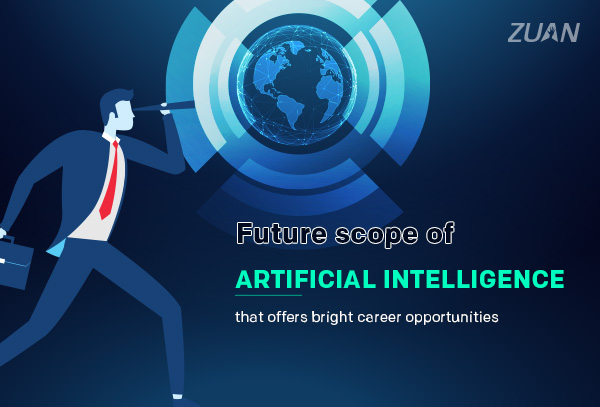 Future Scope of Artificial Intelligence that Offers Bright Career Opportunities