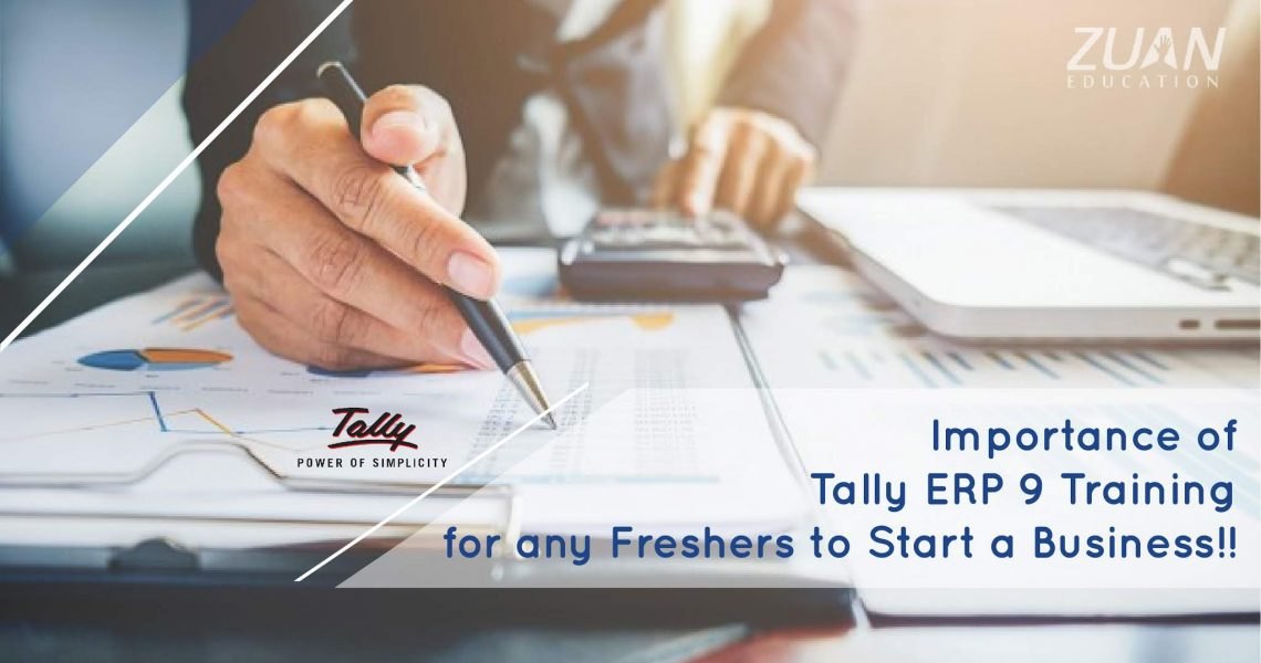 Importance and benefits of Tally ERP 9 Training for freshers