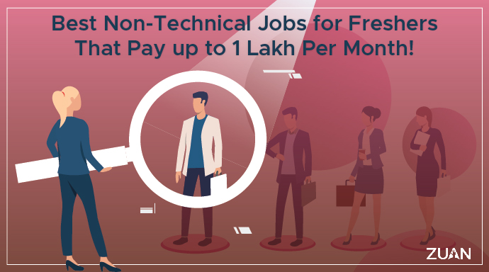 Non-technical Jobs for freshers that pay up to 1 Lakh per month