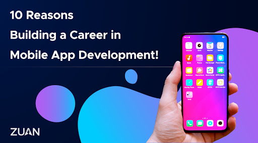 reasons to building career in mobile app development
