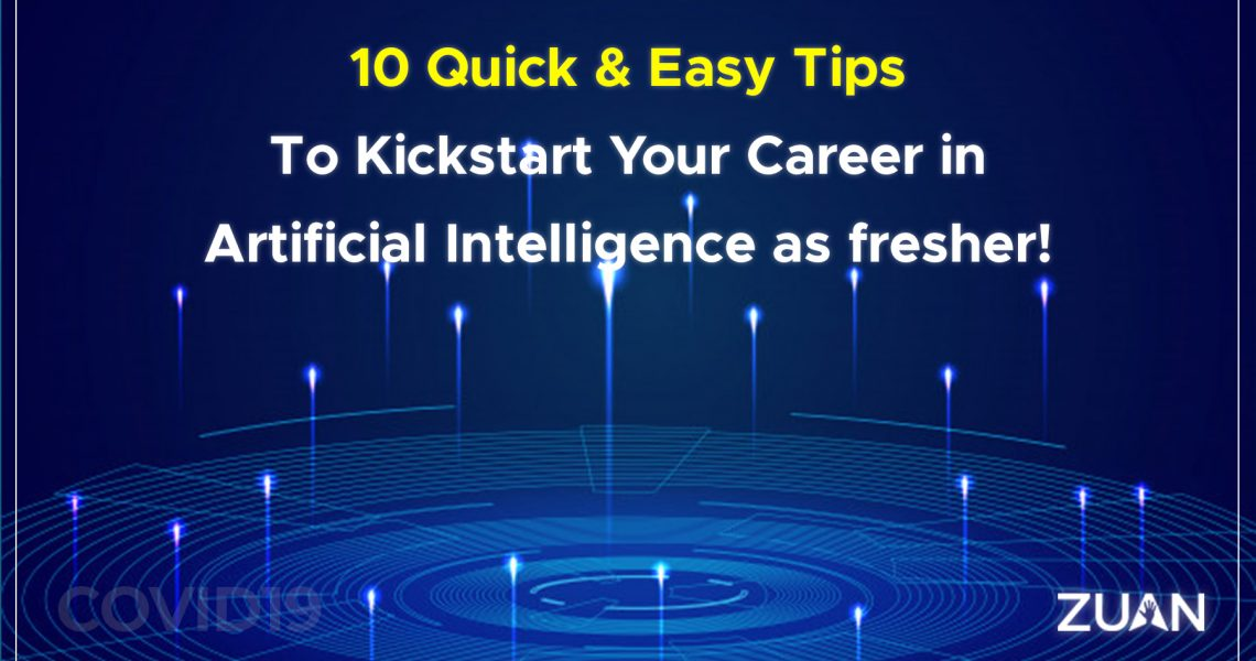 Quick and easy tips to start career in AI