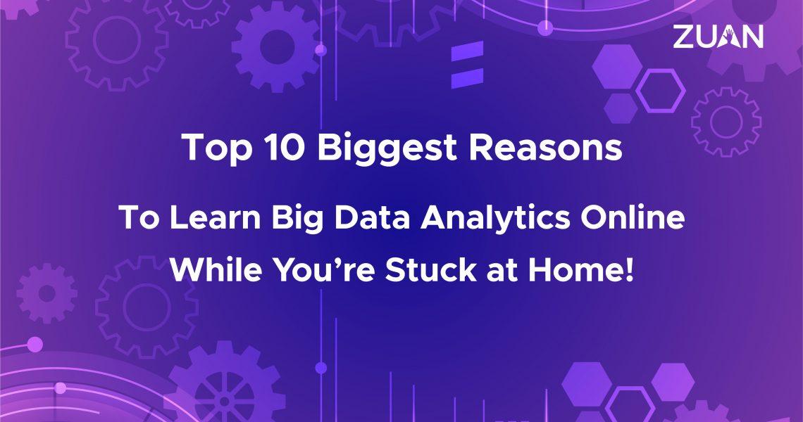 biggest reasons to learn big data analytics