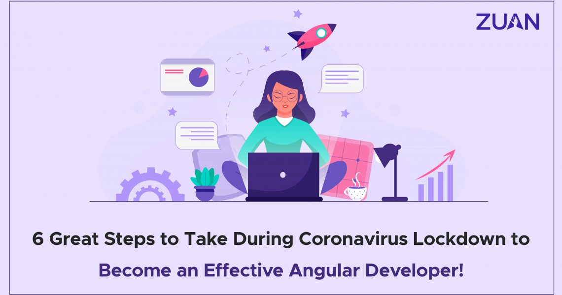 steps to take during Coronavirus to become an angular developer