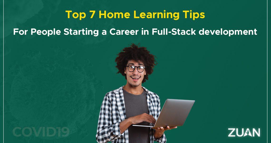 home learning tips to start career in full stack development