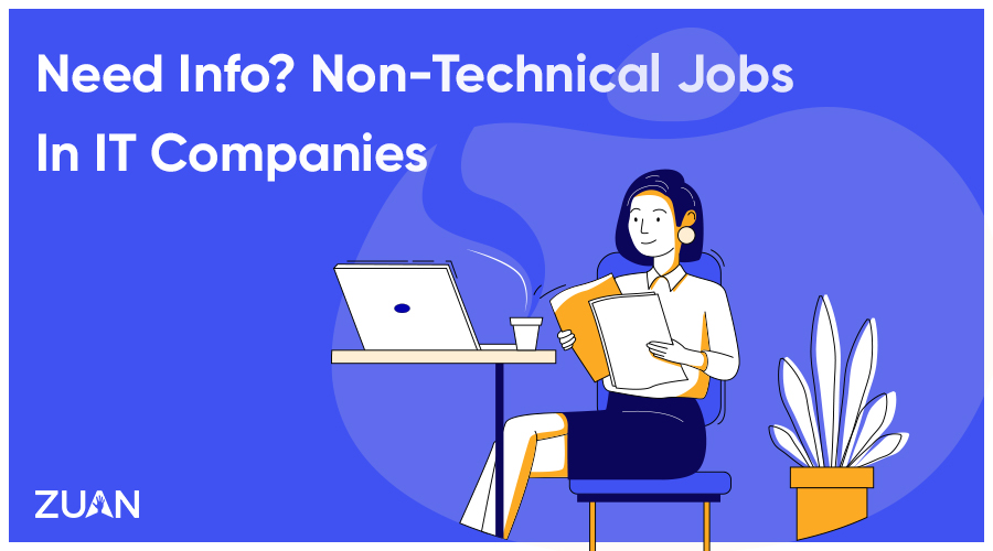 Need Info? Non-Technical Jobs In IT Companies