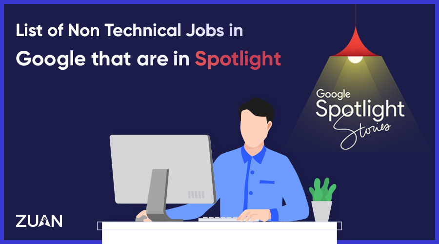 List of Non-Technical Jobs in Google that are in Spotlight